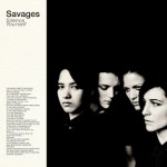 Album Stream- Savages Silence Yourself