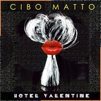Cibo Matto hotel valentine