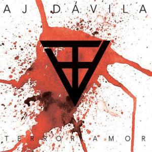 AJ Davila Terror Amor Album Cover