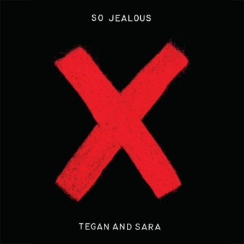 tegan-and-sara-so-jealous x