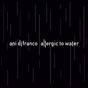 Allergic to Water Album Cover