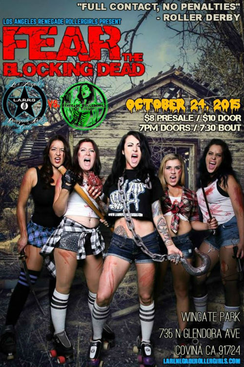 LA Renegade Rollergirls Fear the Blocking Dead Flyer