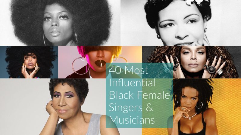 Most Influential Black Female Singers and Musicians