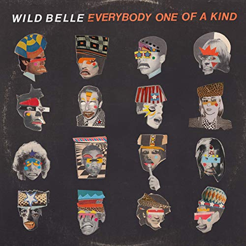 Everybody One of a Kind  Wild Belle