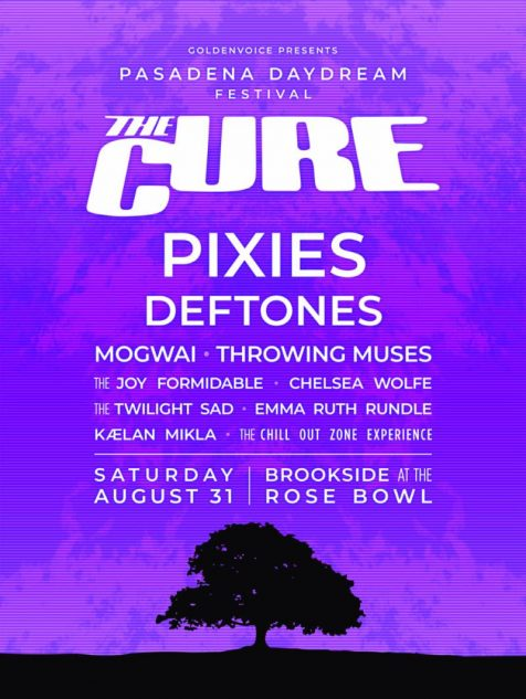 Pasadena Daydream lineup the cure