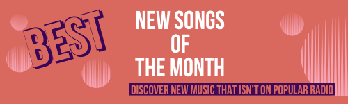 best new indie songs of the month