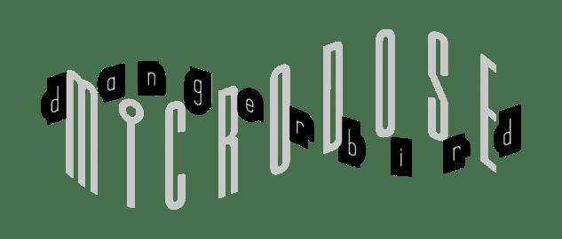 Dangerbird's Monthly Microdose Series