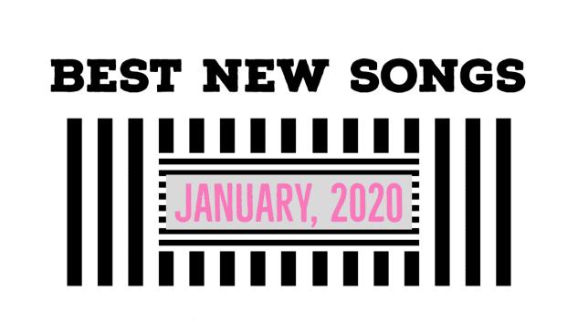 Best Songs January 2020