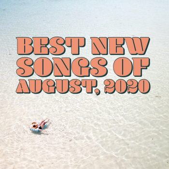 best new songs of august