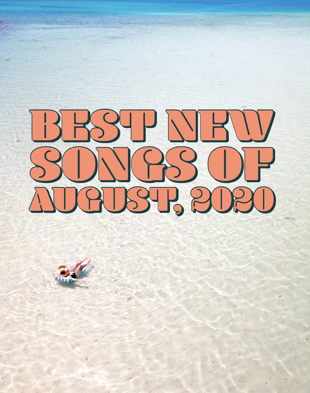 best new song releases of august 2020
