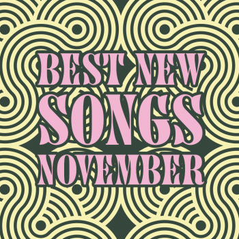 cover art for best new song releases of November 2020