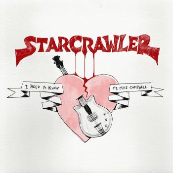 starcrawler i need to know